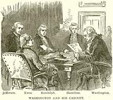Washington and his Cabinet. Jefferson. Knox. Randolph. Hamilton. Washington.