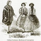 Chilian Costumes, Environs of Concepcion