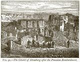 The Citadel of Strasburg after the Prussian Bombardment