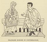 Frankish Nobles in Conversation