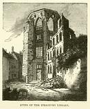 Ruins of the Strasburg Library, September 1870