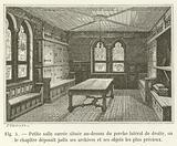 Petite salle carree situee au-dessus du porche lateral de droite, ou le chapitre deposait jadis …