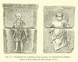Fragments de sculptures gallo-romaines de l'autel eleve a Jupiter, trouve sous le choeur de Notre-Dame, 1711