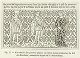 Fac-simile des pierres placees en 1376 a Sainte-Catherine du Val des Escoliers, conservees depuis …