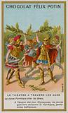 Chocolat Felix Potin trade card, Theatre through the Ages