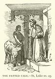 The Fatted Calf, St Luke, xv, 23