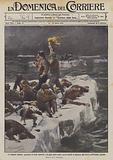 Le tragedie lontane, pescatori di foche smarriti, e in gran parte morti, sovra banchi di ghiaccio …