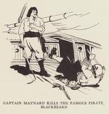 Captain Maynard kills the famous pirate Blackbeard
