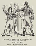 Murder of Perceval in the Lobby of the House of Commons, 11 May 1812