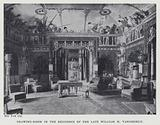 Drawing-Room in the Residence of the Late William H Vanderbilt