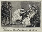 Edward the Second surrendering his Crown