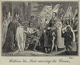 William the First receiving the Crown