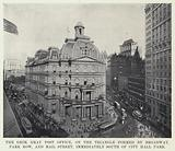 The Grim, Gray Post Office, on the Triangle formed by Broadway, Park Row, and Mail Street, immediately South of City …