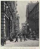 Wall Street from Broadway at the Time of the War with Spain