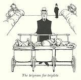 The tripram for triplets