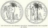 Coin struck by the Emperor Vespasian, commemorating the Conquest of Judea