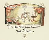 Peter Pan and Wendy: The private apartment of Tinker Bell