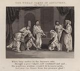 The woman taken in adultery, John VIII, ver 4