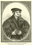 Dr Justus Jonas, Professor of Theology at Wittemberg