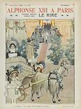 Visit of King Alfonso XIII of Spain to Paris. Illustration for Le Rire