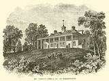 Mount Vernon, the Home of Washington