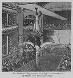 An American Lady-Acrobat Walking Head-downwards by Means of the Pneumatic Skate