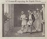 Lord Cromwell exposing the Popish Priests