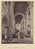 Shrewsbury: Abbey Church looking West
