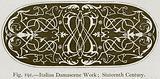 Italian Damascene Work; Sixteenth Century