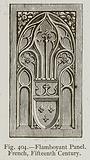Flamboyant Panel. French, Fifteenth Century