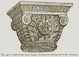 Capital from Santa Sophia, showing the Bossing-Out of the Ornament