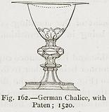 German Chalice, with Paten; 1520