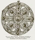 Silver Filigree. Reliquary, belonging to Lord Hastings, said to have been Dug …