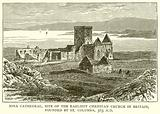 Iona Cathedral, Site of the Earliest Christian Church in Britain, founded by St Columba, 563A. D.