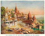 The Sacred City of the Hindus: Benares on the Ganges