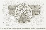 The Winged Globe with Human Figure; Layard