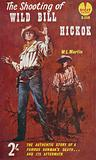 The Shooting of Wild Bill Hickok by W. L. Martin