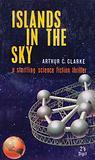 Islands in the Sky by Arthur C Clarke