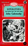 Loyalties, The Eldest Son, The Skin Game by John Galsworthy