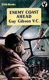 Enemy Coast Ahead by Guy Gibson V.C.