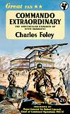 Commando Extraordinary by Charles Foley