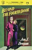 Beyond the Fourth Door