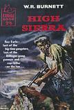 High Sierra by W. R. Burnett