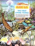 The History of Our Wonderful World: The First Living Things