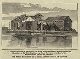 The Fatal Explosion at a Shell Manufactory at Gosport