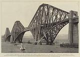 The Forth Bridge, to be opened by HRH the Prince of Wales on Tuesday, 4 March 1890