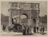 Rome, Ancient and Modern, a Traction Engine passing under the Arch of Constantine