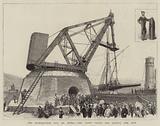 The Hundred-Ton Gun at Spezia, the Giant Crane for lifting the Gun