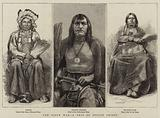 The Sioux War, a Trio of Indian Chiefs