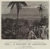 """""""She"""", A History of Adventure"""